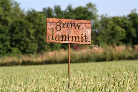 Garden Signs And Decor Grow Dammit Metal Garden Stake Garden Stake Garden Sign Garden Humor Garden Marker