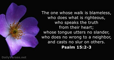 define gossip in your own words psalm 15 2 3 bible verse of the day dailyverses net