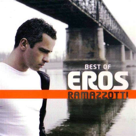 the best of eros ramazzotti eros ramazzotti best of eros ramazzotti cd at discogs