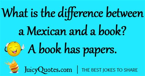 Is A Joke by Mexican Jokes And Puns Will Make You Laugh