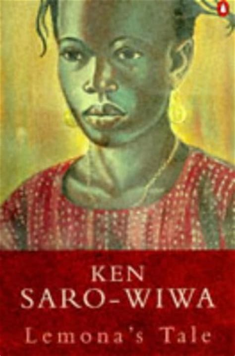 K Lemona Syari lemonas tale by ken saro wiwa reviews discussion