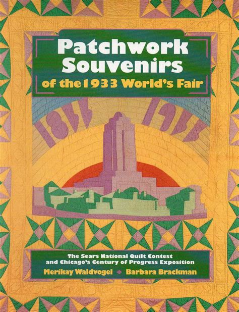 Patchwork Fair - patchwork souvenirs of the 1933 world s fair antiquarian