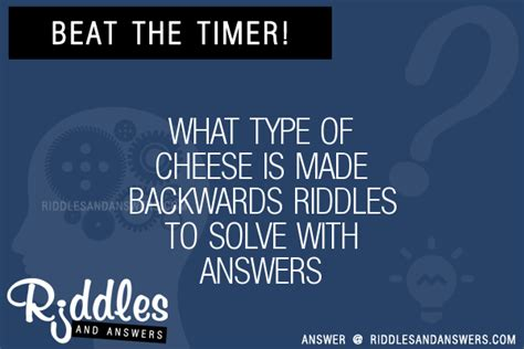 my had 7 puppies riddle 30 what type of cheese is made backwards riddles with answers to solve puzzles