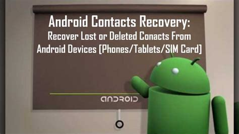 recover contacts from android phone android data recovery software recover deleted documents photos files from