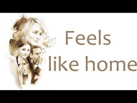 feels like home edwina lyrics
