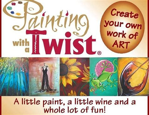 paint with a twist birthday 39 best images about painting with a twist ideas on