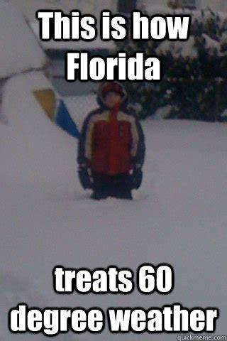 Funny Florida Memes - florida winter meme memes