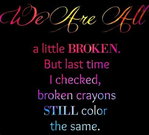 a broken crayon still colors how to live god s will for your in spite of your past books broken crayons still color the same pictures photos and