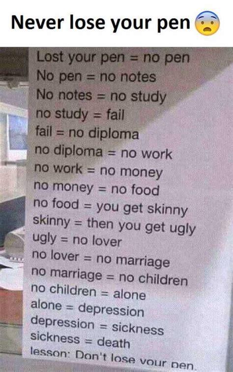 Lost Your Pen dopl3r memes never lose your pen lost your pen