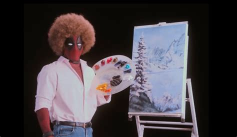 bob ross painting deadpool deadpool 2 teaser trailer parodies bob ross painting lessons