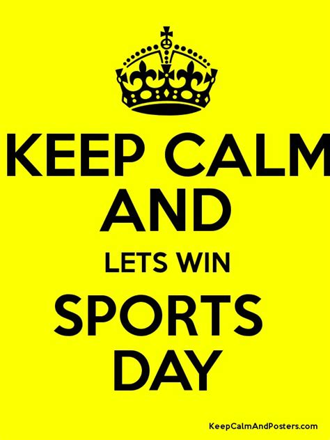sports day poster template keep calm and lets win sports day keep calm and posters