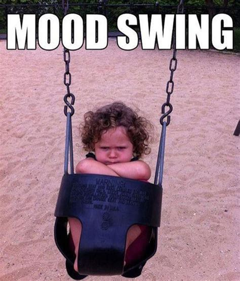 woman mood swings mood swing meme how a mum s photo of her grumpy toddler
