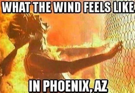 Arizona Heat Meme - arizona heat meme 28 images memes on fire tucson heat