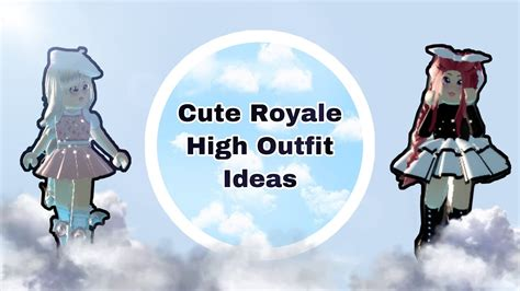 cute outfit ideas royale high school outfit tube