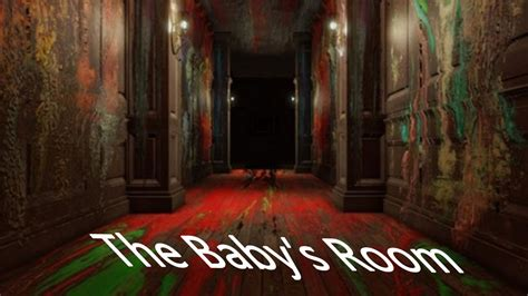 What Room Does Fear by The Baby S Room Layers Of Fear Highlight