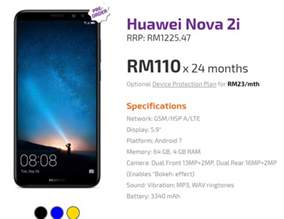 You can get the Huawei Nova 2i from RM110/month