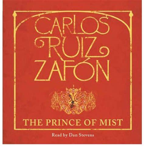 the prince of mist the prince of mist carlos ruiz zafon dan stevens 9781409115274