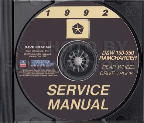 motor repair manual 1992 dodge d350 free book repair manuals 1992 dodge ramcharger and pickup d w 150 350 repair shop manual cd