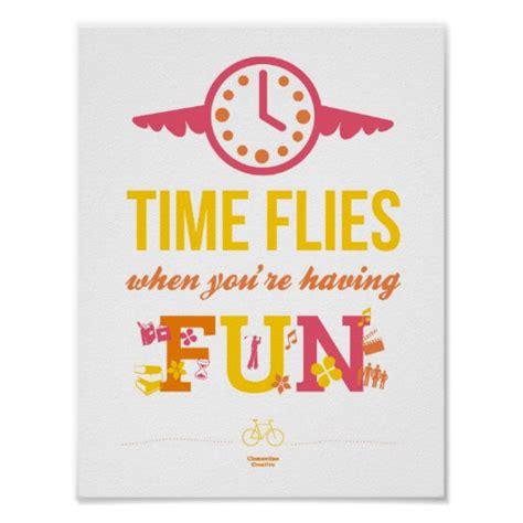 libro time flies reflections of time flies when you re having fun poster zazzle