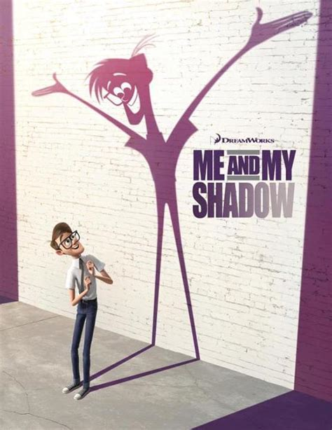 me and my dreamworks quot me and my shadow quot poster