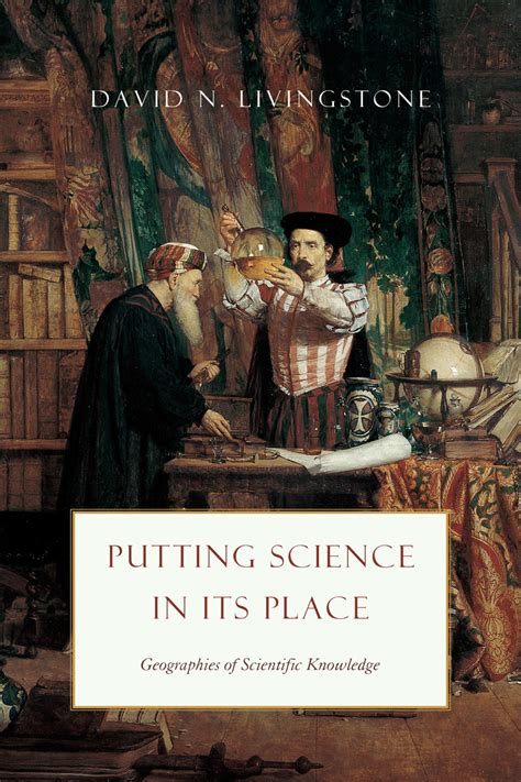 it s a strange place books putting science in its place geographies of scientific