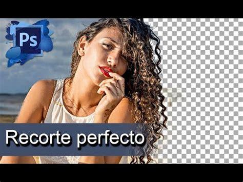 tutorial photoshop cs6 extraer y cambiar fondos como extraer cambiar o quitar un fondo de una imagen facil