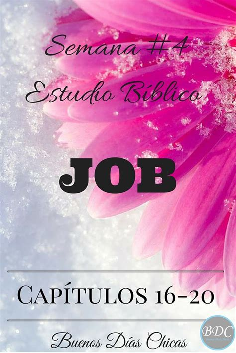 estudio biblico job 42 17 best images about buenos d 237 as chicas on pinterest