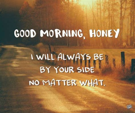 good morning no matter what good morning messages for your husband