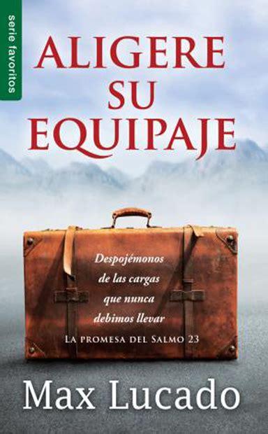 gratis libro e una duda razonable bolsillo para descargar ahora guatemala libreria bautista libros de bolsillo aligere su equipaje max lucado actividades y