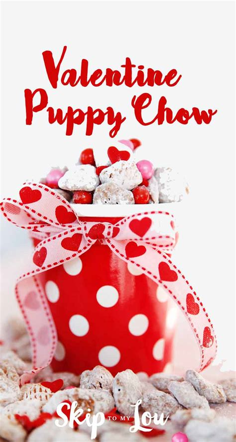 valentines puppy chow and festive puppy chow easy recipe skip