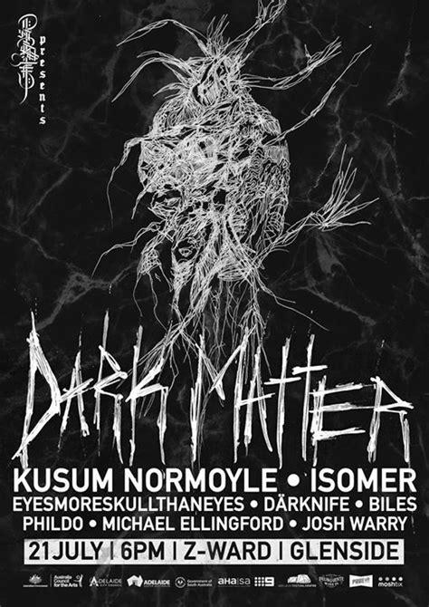 Dark Matter - Adelaide