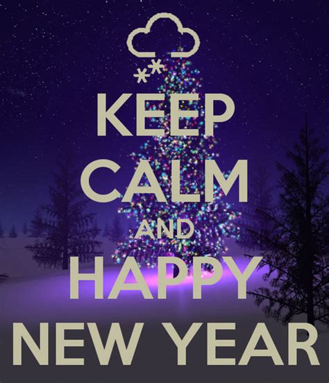 keep calm and happy new year keep calm and