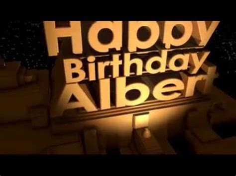 happy birthday albert youtube
