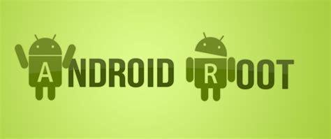 root for android todo sobre el acceso root y las rom
