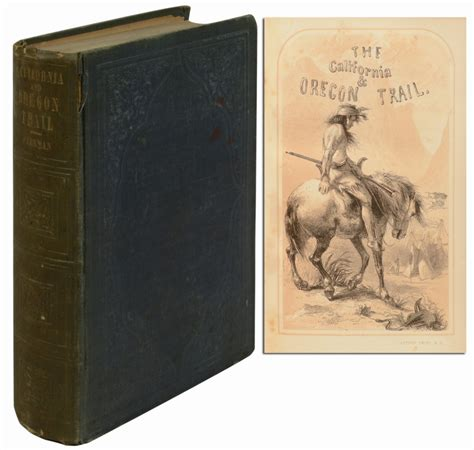cã rtoga edition books the california and oregon trail francis parkman jr