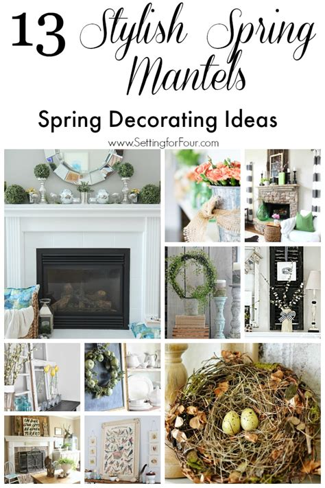 decorating ideas 13 stylish spring mantel decorating ideas setting for four