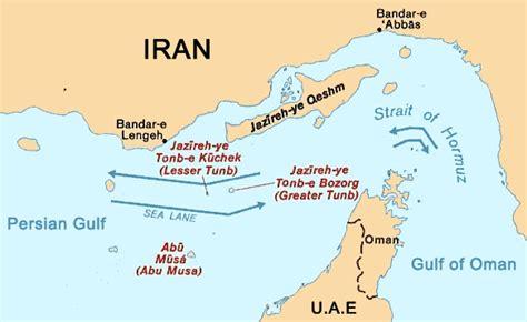 middle east map strait of hormuz abu musa