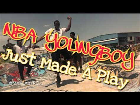 youngboy never broke again just made a play nba youngboy just made a play dance video
