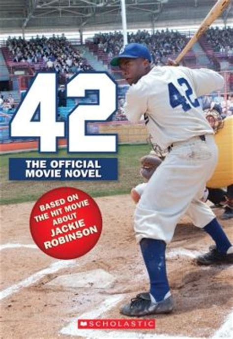 the united states v jackie robinson books 42 the jackie robinson story the novel by aaron