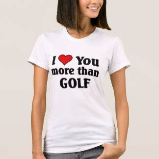 Scrapbooking Is More Popular Than Golf golf sayings t shirts shirt designs zazzle uk