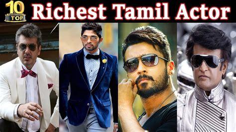 Top 10 Richest Actors 2018 by Top 10 Richest South Indian Actors 2018 Richest South
