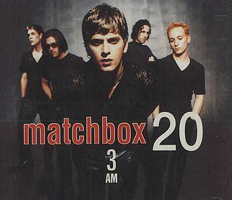 rob 3am 3am matchbox twenty song