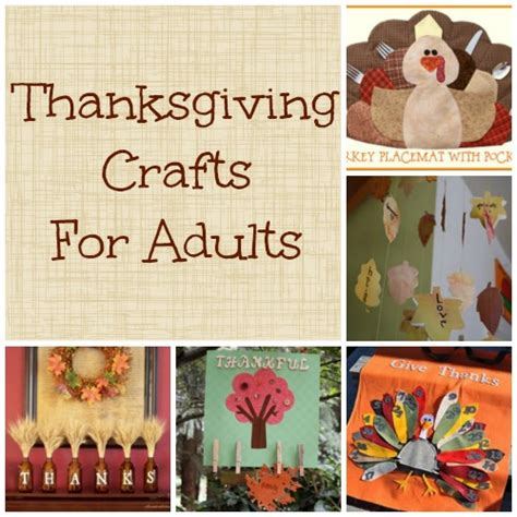 crafting projects for adults thanksgiving crafts for adults time for