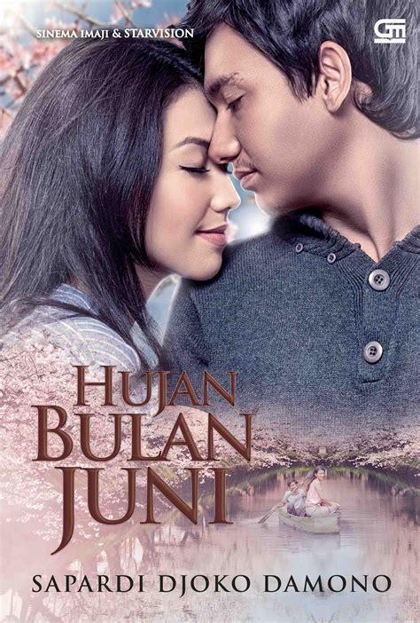 film hujan bulan juni review hujan bulan juni sebuah novel cover film