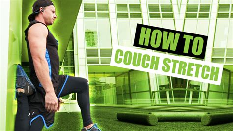 How To Do The Couch Stretch Exercise Demonstration Video