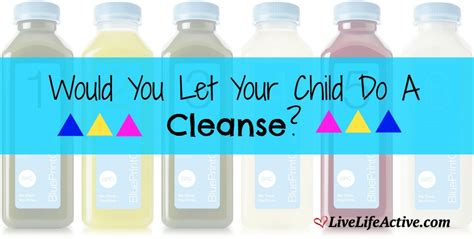 Would You Let Your Child A Juice Cleanse For Children Is This Okay Live Active Fitness
