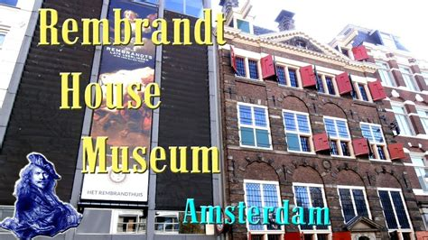 museum amsterdam youtube rembrandt house museum amsterdam 2015 youtube