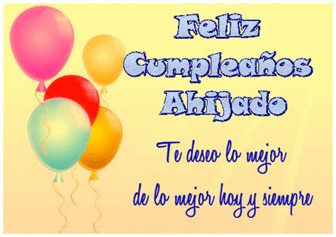 imagenes de feliz cumpleaños ahijado feliz cumplea 241 os ahijado te deseo lo mejor de lo mejor hoy