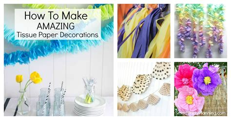 How To Make Tissue Paper Decorations - how to make amazing tissue paper decorations