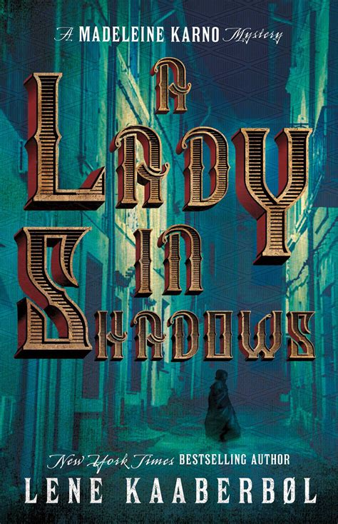 a in shadows a madeleine karno mystery by lene